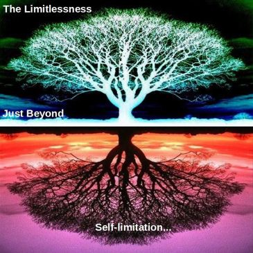 The Limitlessness Just Beyond Self-limitation